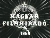 1969, MAGYAR FILMHIRADÓ